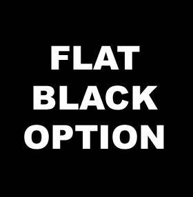 flat black option